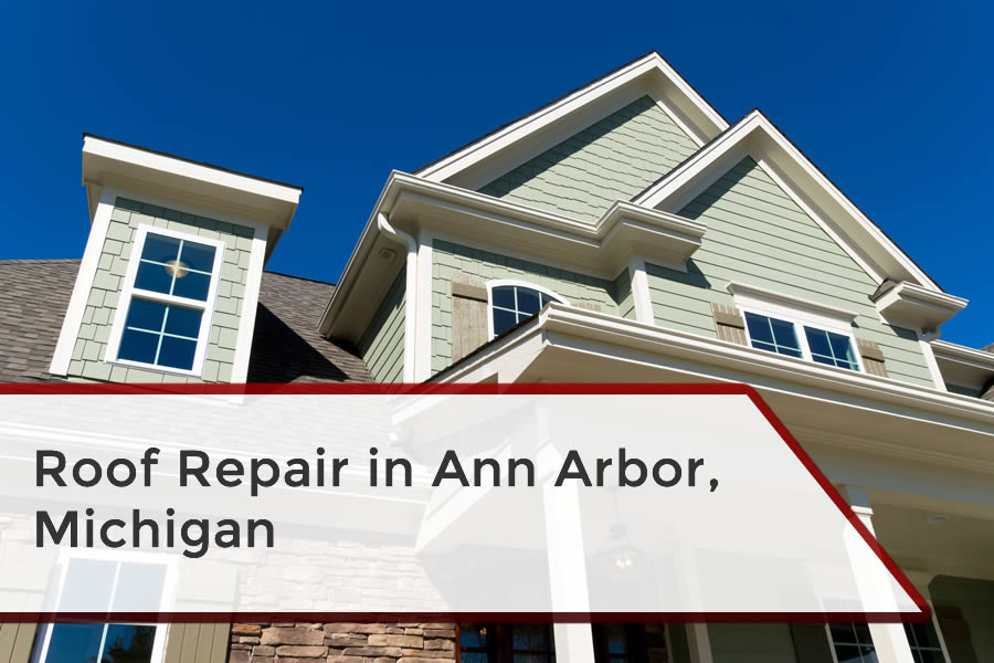 Roof Repair in Ann Arbor Michigan