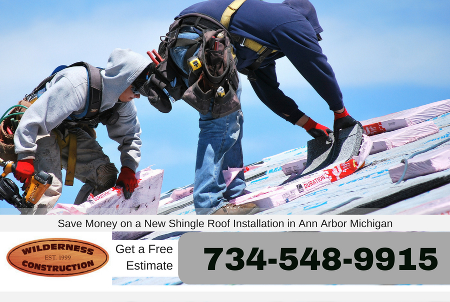 Save Money on a New Shingle Roof Installation in Ann Arbor Michigan