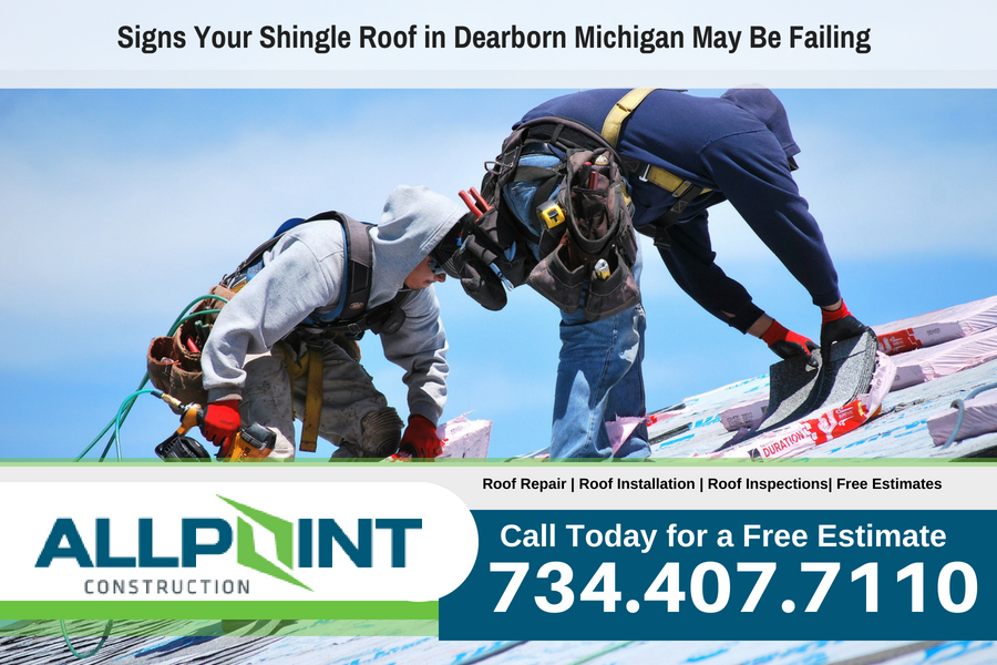 Signs Your Shingle Roof in Dearborn Michigan May Be Failing