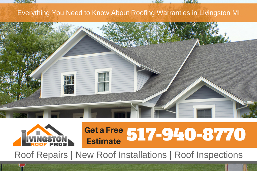 Everything You Need to Know About Roofing Warranties in Livingston Michigan