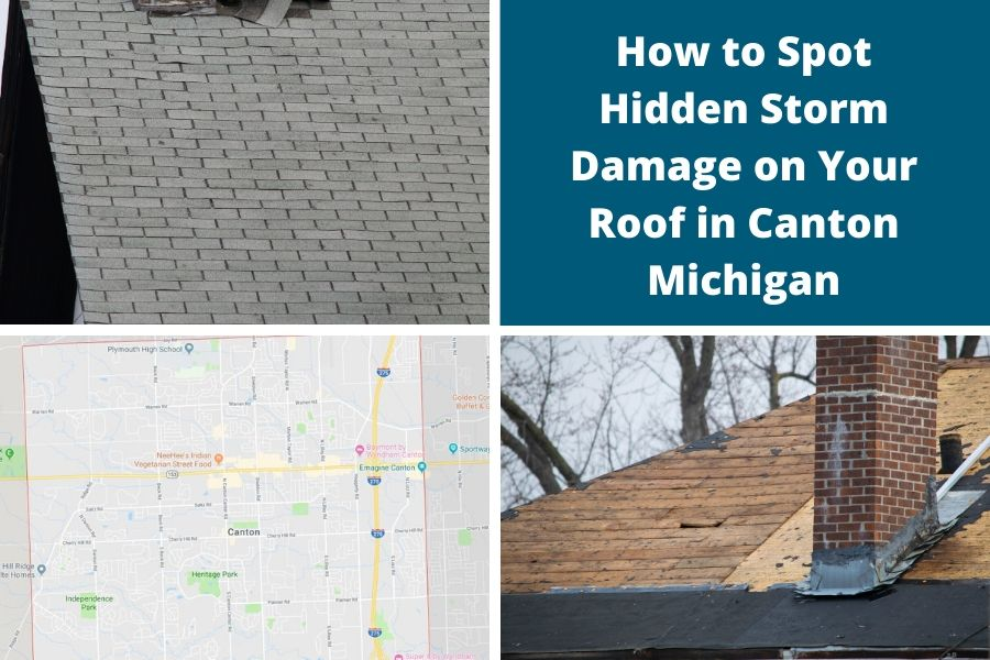 How to Spot Hidden Storm Damage on Your Roof in Canton Michigan