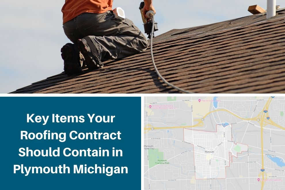 Key Items Your Roofing Contract Should Contain in Plymouth Michigan