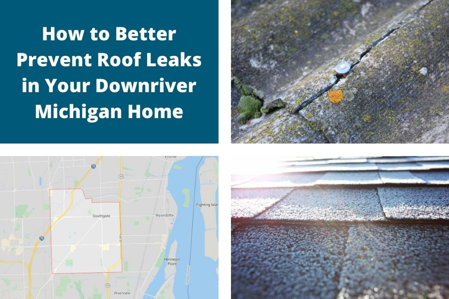 How to Better Prevent Roof Leaks in Your Downriver Michigan Home